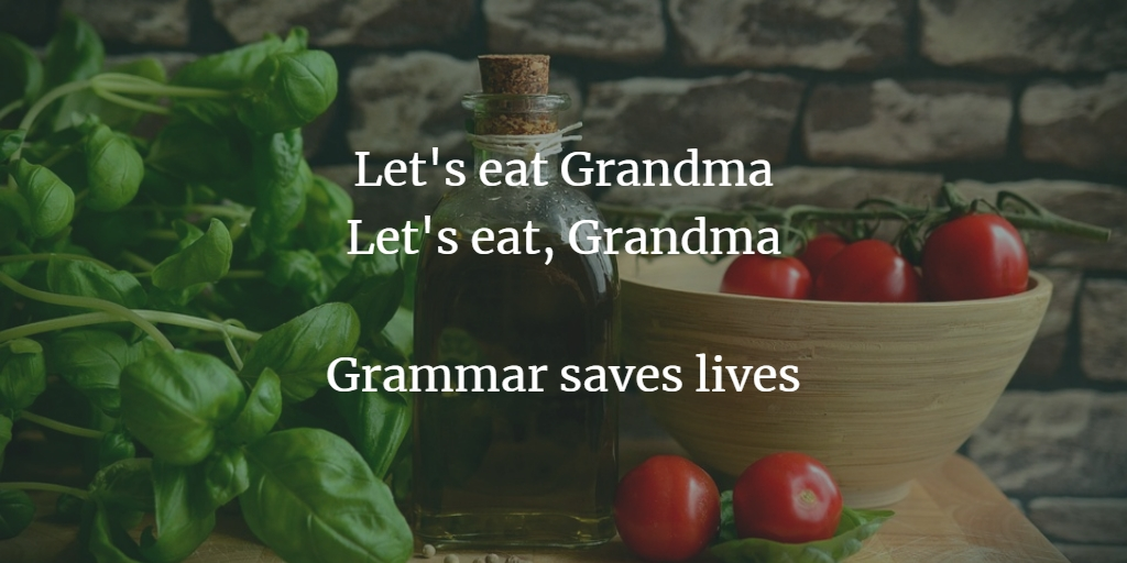 Grammar saves lives