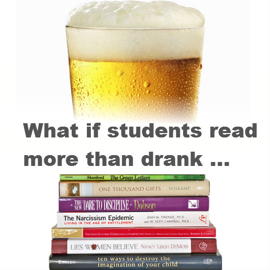 What If Students Read More Than They Drank(Click on the Image below to find out!)