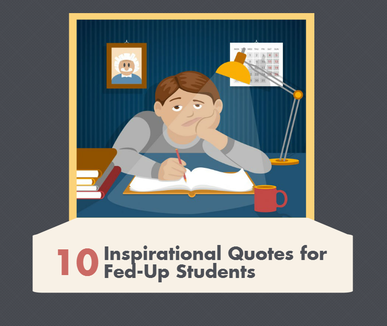 10 inspirational quotes for fed up students essay