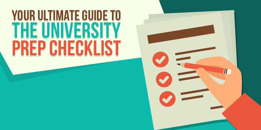 Your Ultimate Guide To The University Prep Checklist