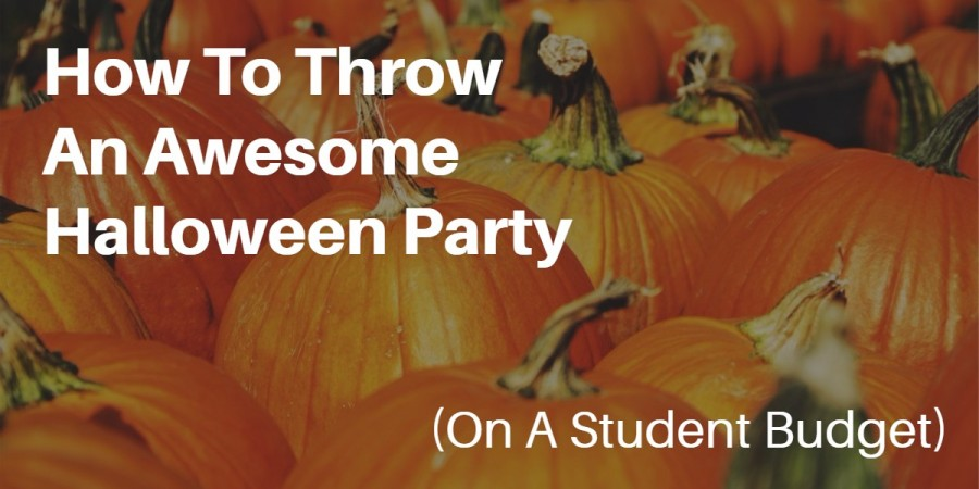 How To Throw An Awesome Halloween Party (On A Student Budget)